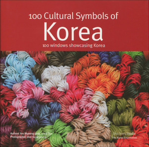 100 CULTURAL SYMBOLS OF KOREA - 100 WINDOWS SHOWCASING KOREA