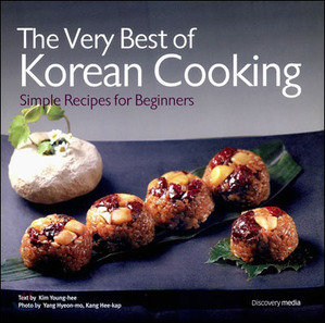 THE VERY BEST OF KOREAN COOKING - SIMPLE RECIPES FOR BEGINNERS